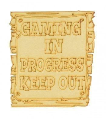 Laser Cut 'Gaming In Progress. Keep Out' Etched Wooden Effect Gaming Plaque